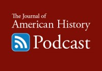 Journal of American History Podcast
